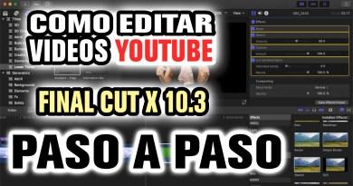 Como editar un video tutorial para Youtube con Final Cut Pro X 10.3 Parte 2