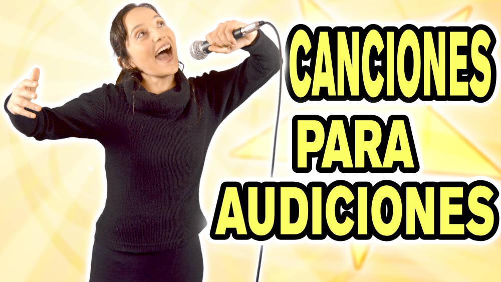 Canciones para audicionar y concursos de canto