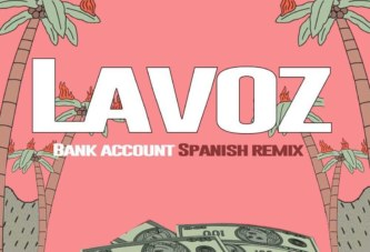 Lavoz – Bank Account (Spanish Trap)