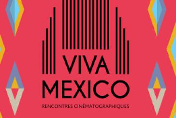 Paris – 4ème édition du Festival de cinéma Viva Mexico ! (Video)
