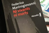 Livre – « Ni vivants ni morts » par Federico Mastrogiovanni !