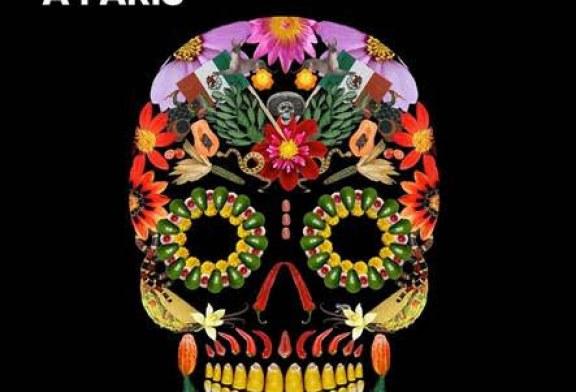 Paris – XVIe Fête des Morts 2018 du 25 au 31 octobre ! Programme..