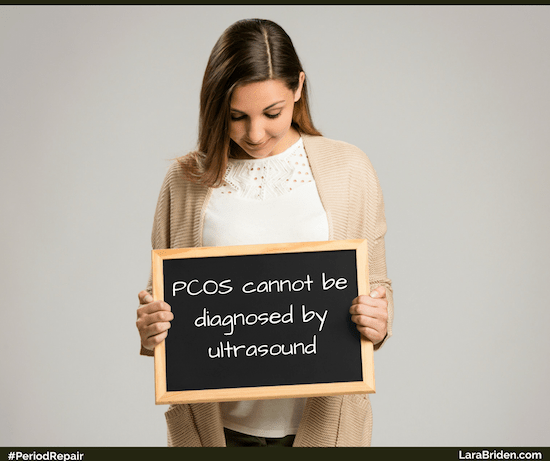 PCOS cannot be diagnosed by ultrasound