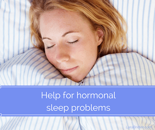 Hormonal sleep problems