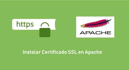 Instalar certificado SSL en Apache