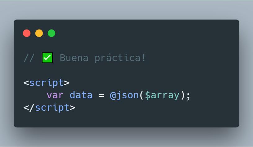Array PHP a JavaScript con Blade - Buena práctica