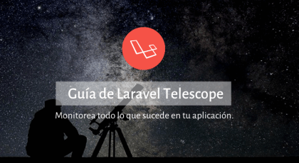 Guía completa para Utilizar Laravel Telescope