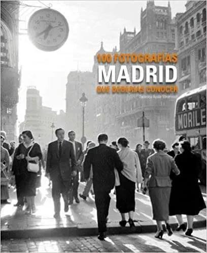 Libro 100 fotografías de Madrid