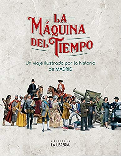 Libro La maquina del tiempo Madrid