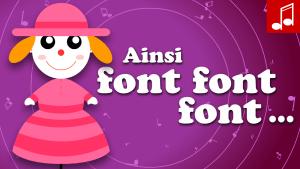 AINSI FONT FONT FONT LES PETITES MARIONNETTES comptine bébé
