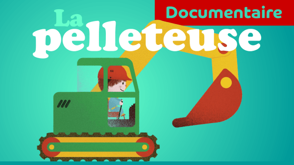 PELLETEUSE TRACTOPELLE CAMION DE CHANTIER documentaire