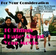 2011 FYC Poster: 10 Things I Hate* About Your Movie