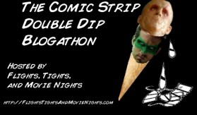 The Comic Strip Double Dip Blogathon