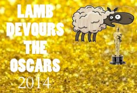 The LAMB Devours The Oscars 2014: Winners List
