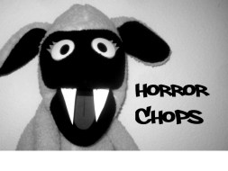 Horror Chops is Back!