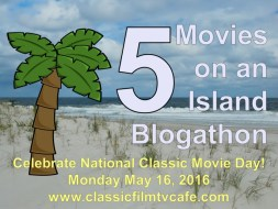 PLUG: 5 Movies on an Island Blogathon