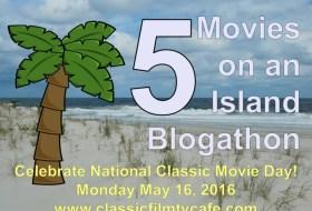 PLUG: 5 Movies on an Island Blogathon
