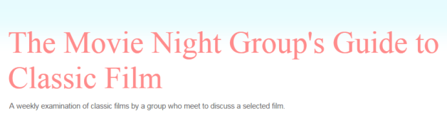 1886-the-movie-night-groups-guide-to-classic-film