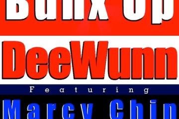 Dee Wunn Bunx Up
