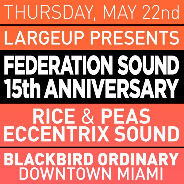 LargeUp-Federation-Sound-15-Miami