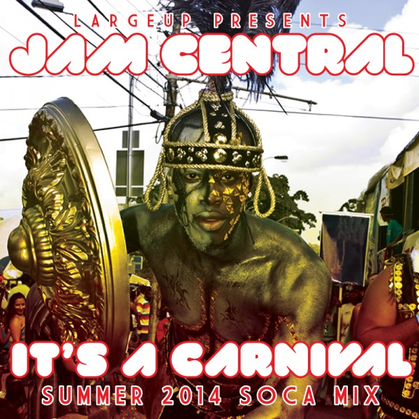 largeup-jam-central-its-a-carnival