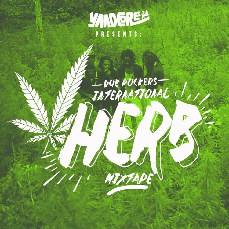 Yaadcore_Dub-Rockers_Intl-Herb-Mixtape_Front-Cover