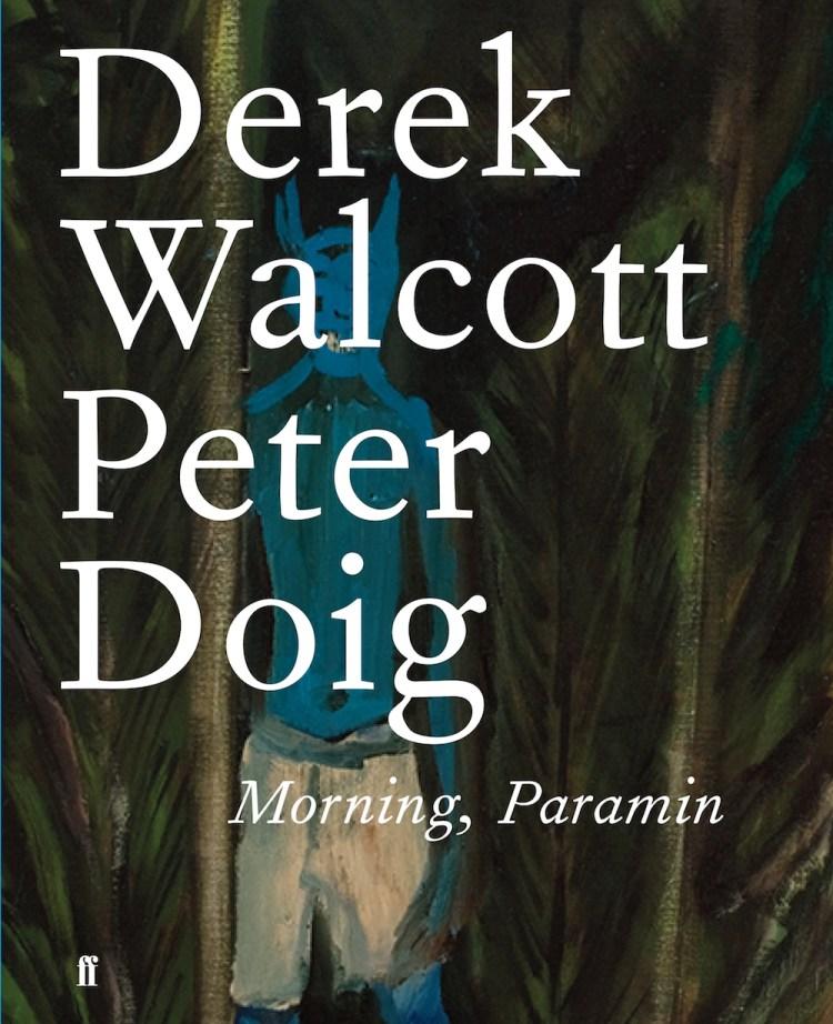 derek-walcott-morning-paramin
