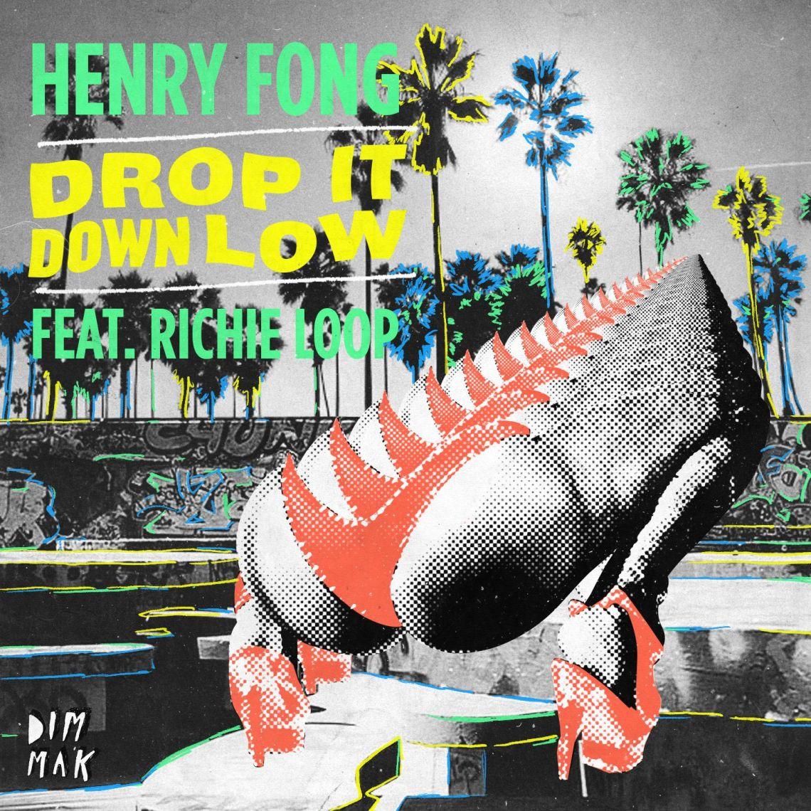 henry-fong-drop-it-down-low