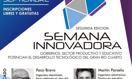 Se presentó la 2° edición de la Semana Innovadora del Gran Rio Cuarto