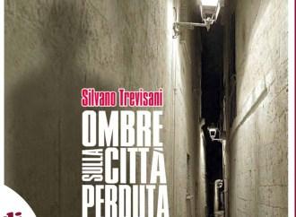 """""""Ombre sulla città perduta"""", lunedì la prima del libro di Trevisani <span class=""""dashicons dashicons-calendar""""></span>"""