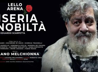 """No pasquà, solo veleno!"" Lello Arena, Fusco sold out  per Miseria e Nobiltà"