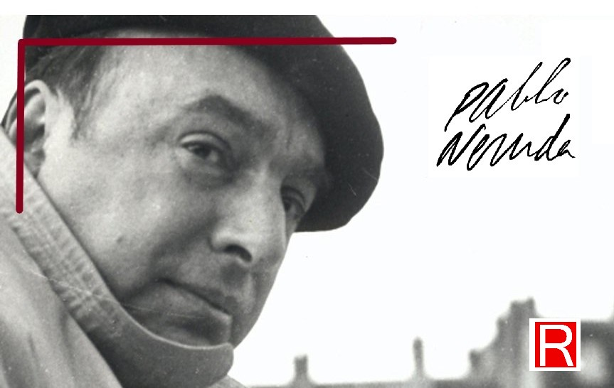 Pablo Neruda e la sua fede politica