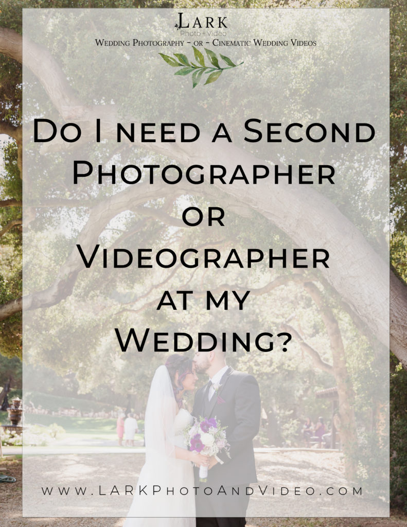 Do I really need a second Photographer or Videographer at my wedding?