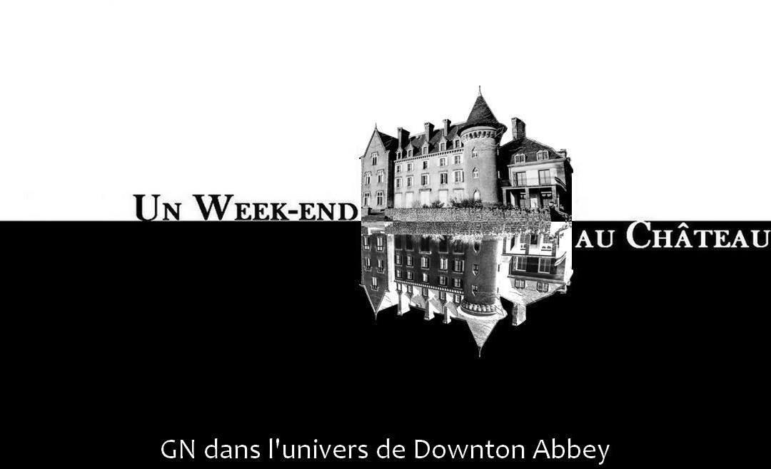 Un Week-end au Château – GN Downton Abbey