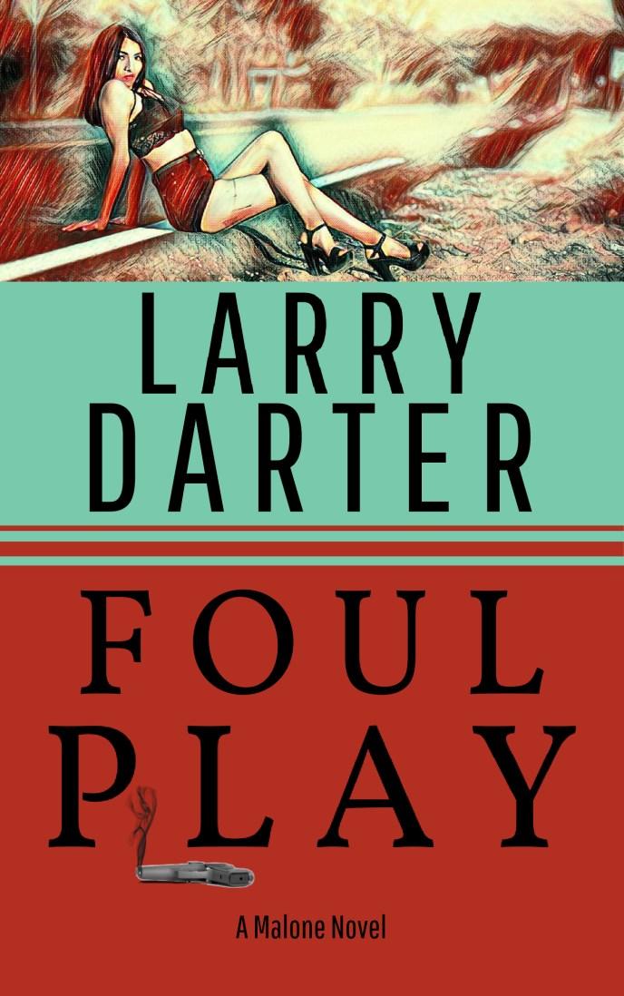 foul-play-malone-novel