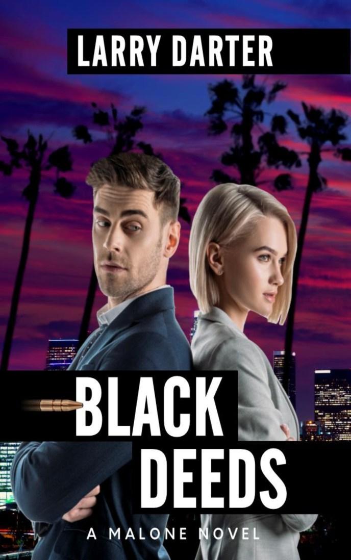 black-deeds-malone-novel