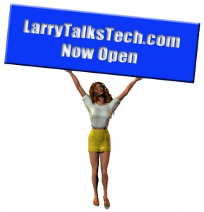 Larry Talks Tech is now operational