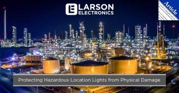 Proteger las luces de lugares peligrosos del daño físico