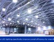 How LED Lighting Improves Efficiency For Manufacturers