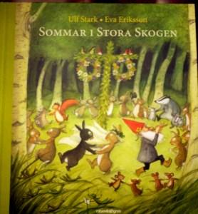 Sommar i stora skogen, Ulf Stark och Eva Eriksson