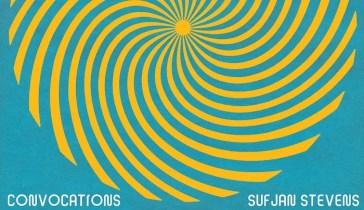 Sufjan Stevens – Convocations   RECENSIONE