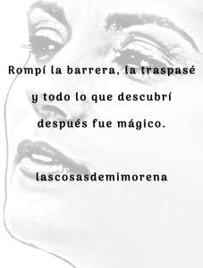 Mi morena frase La Barrera