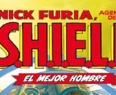 Reseña de Nick Furia. Agente de S.H.I.E.L.D. 1. El mejor hombre