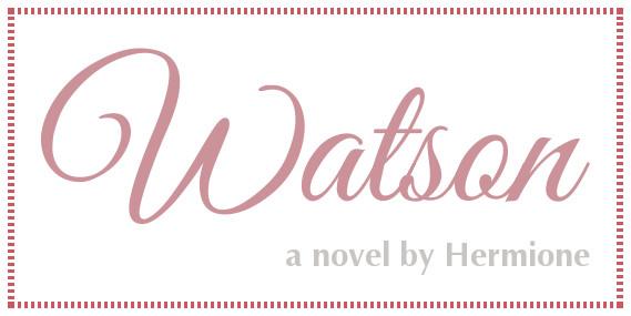 Watson: a novel by Hermione