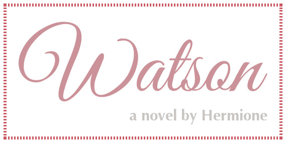 Watson: a novel by Hermione