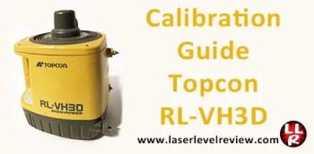 Calibration Guide Topcon RL-HV3D