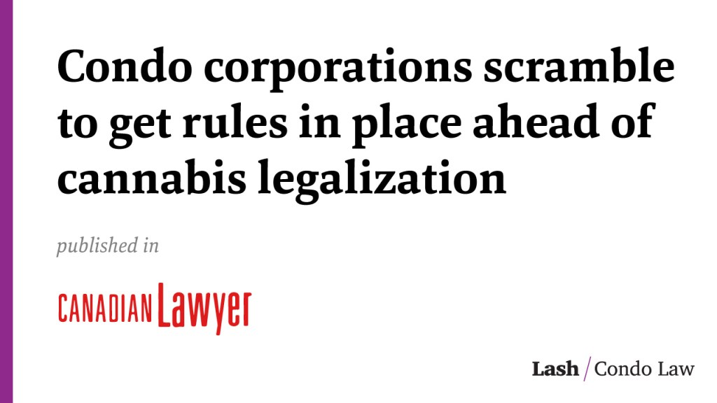 Condo corporations scramble to get rules in place ahead of cannabis legalization