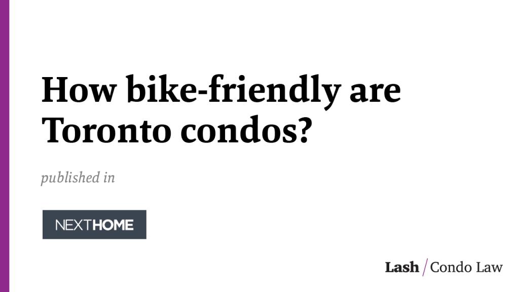 How bike-friendly are Toronto condos?