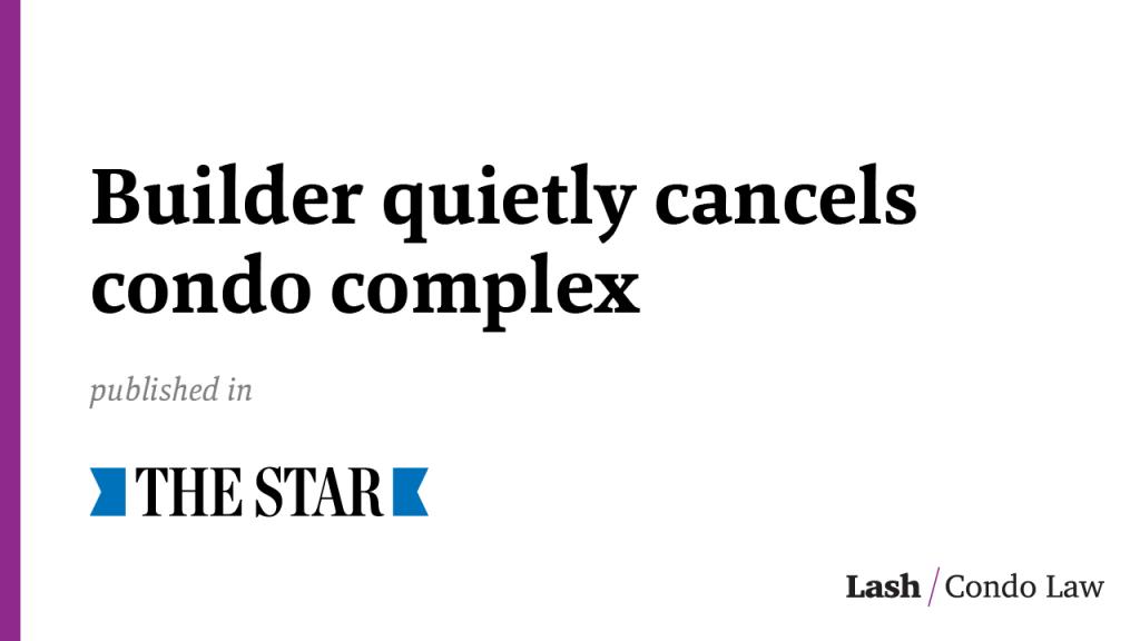 Builder quietly cancels condo complex