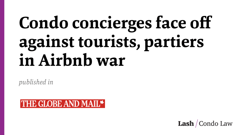 Condo concierges face off against tourists, partiers in Airbnb war
